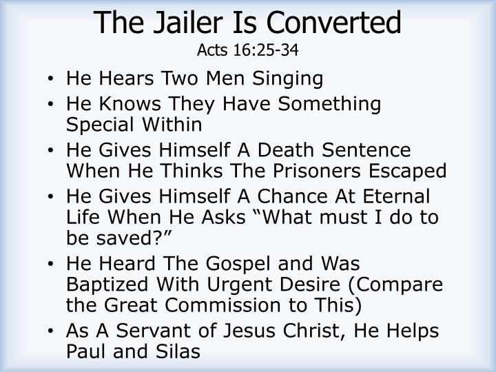 The Jailer Is Converted