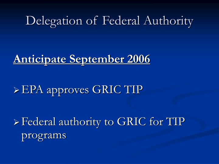 Delegation of Federal Authority