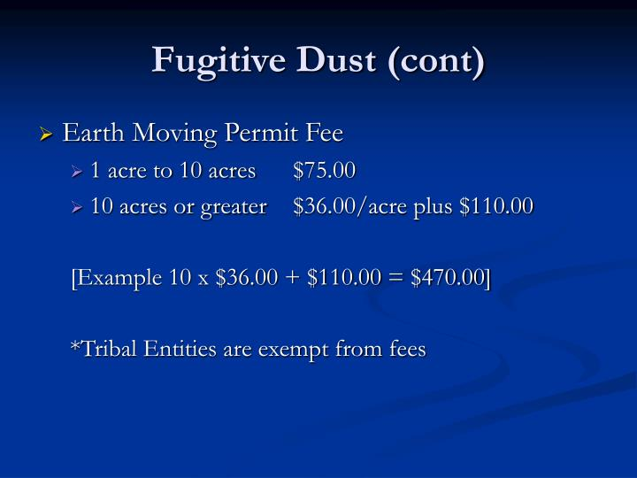 Fugitive Dust (cont)