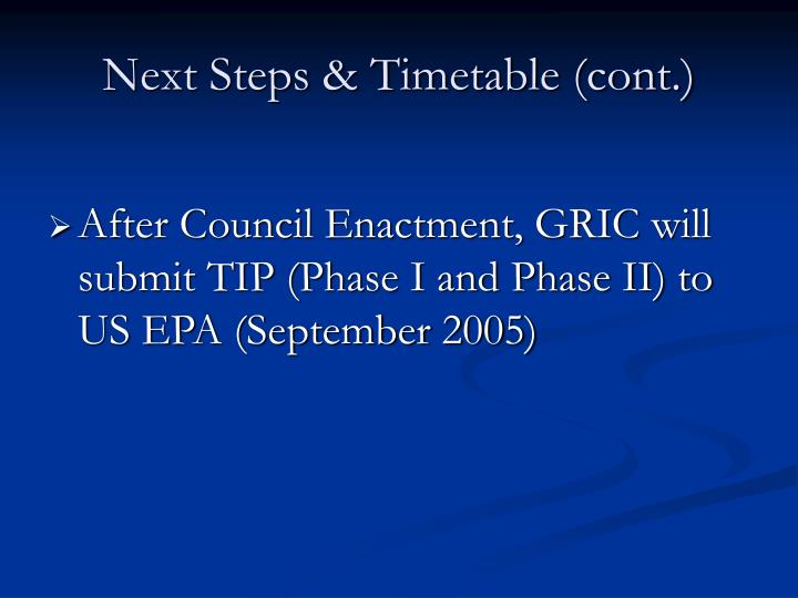Next Steps & Timetable (cont.)