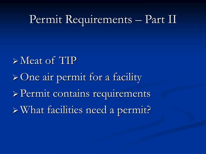 Permit Requirements – Part II
