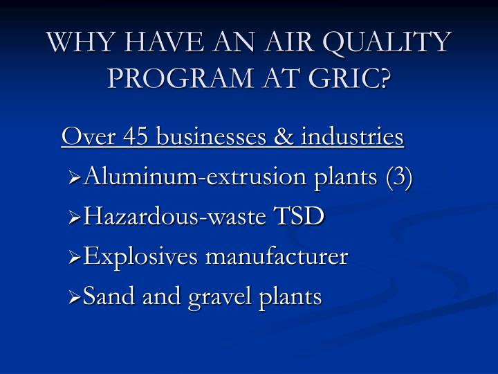 Why have an air quality program at gric