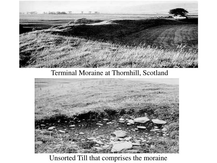 Terminal Moraine at Thornhill, Scotland