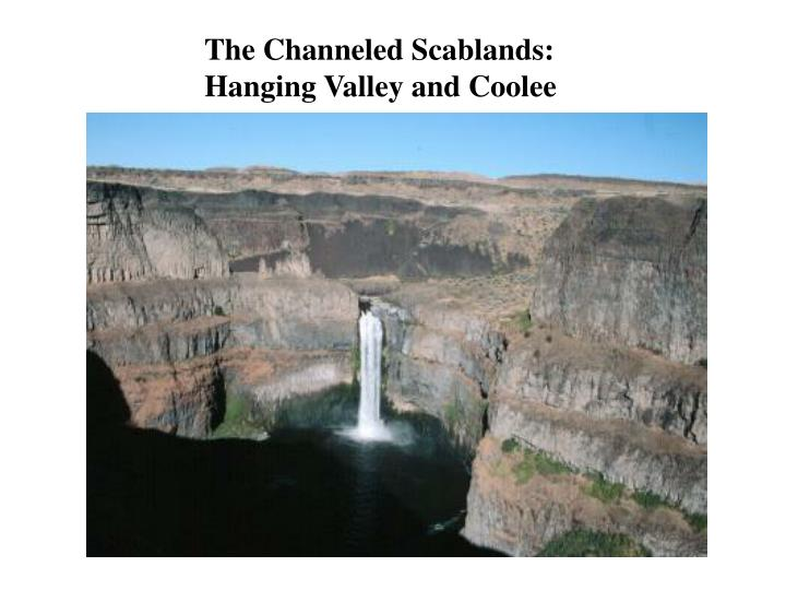The Channeled Scablands: