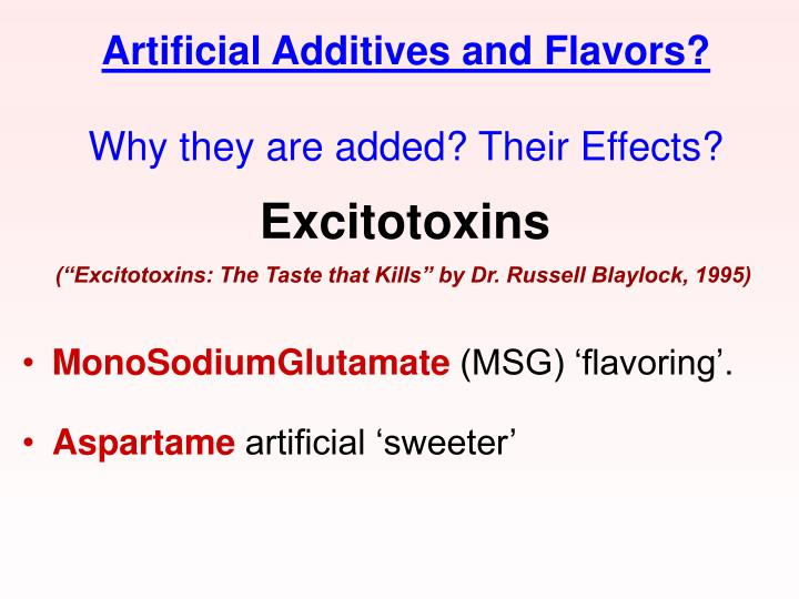 Artificial Additives and Flavors?