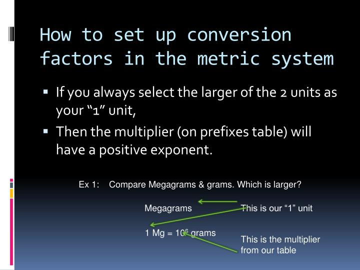 How to set up conversion factors in the metric system