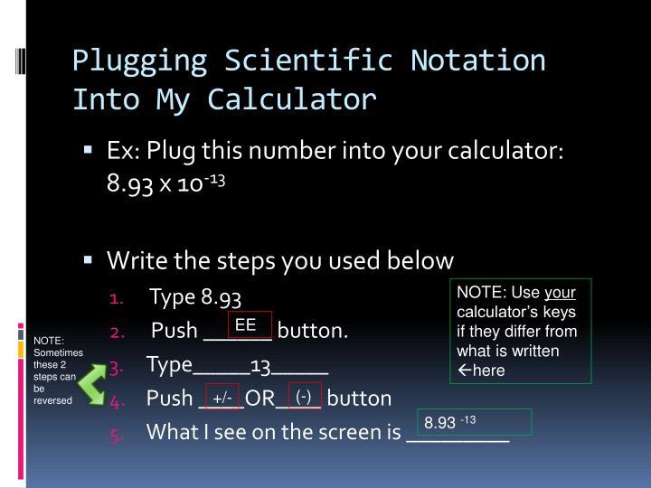Plugging Scientific Notation Into My Calculator
