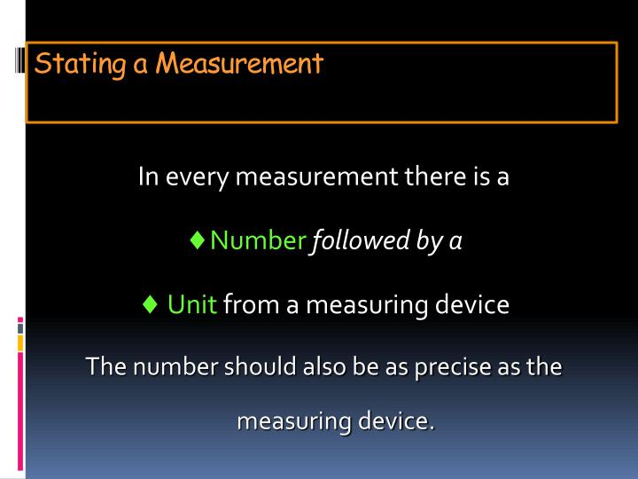 Stating a Measurement