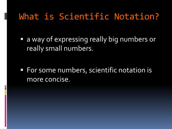 What is Scientific Notation?
