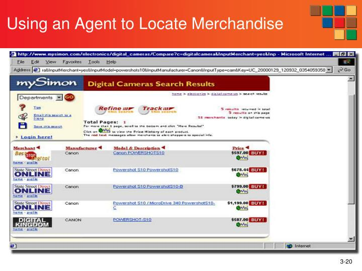 Using an Agent to Locate Merchandise