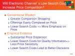 will electronic channel s low search cost increase price competition