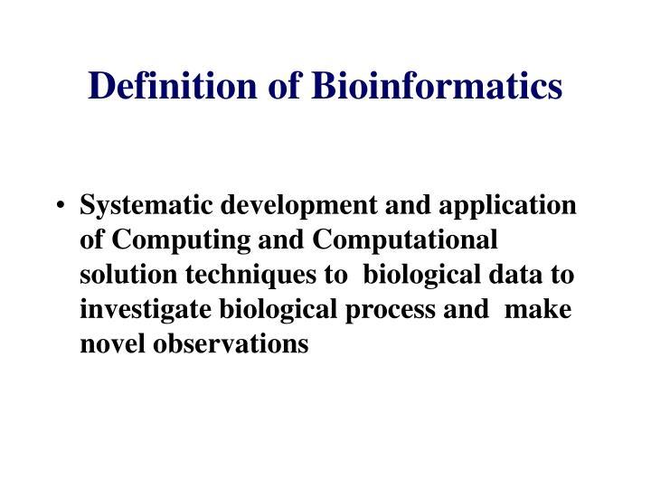 Definition of Bioinformatics