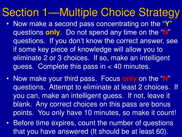 Section 1—Multiple Choice Strategy