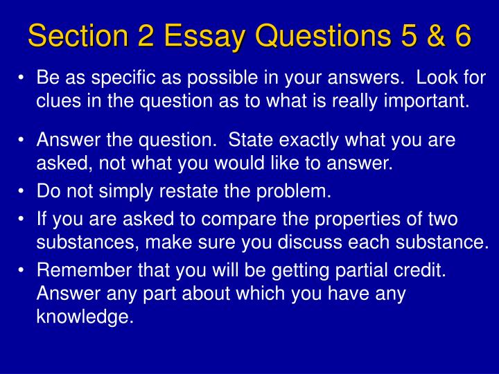 Section 2 Essay Questions 5 & 6