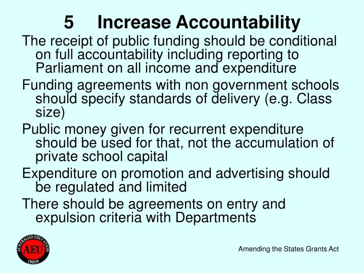 5	Increase Accountability