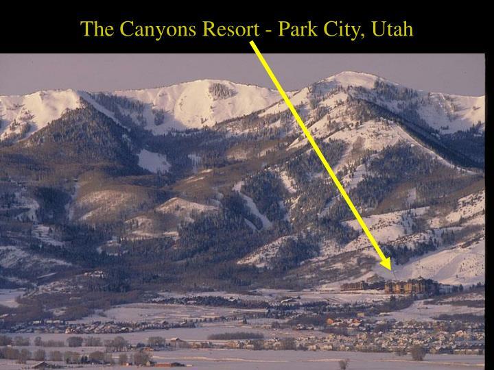 The Canyons Resort - Park City, Utah