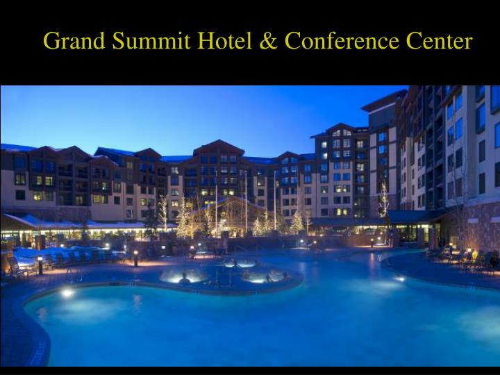 Grand Summit Hotel & Conference Center
