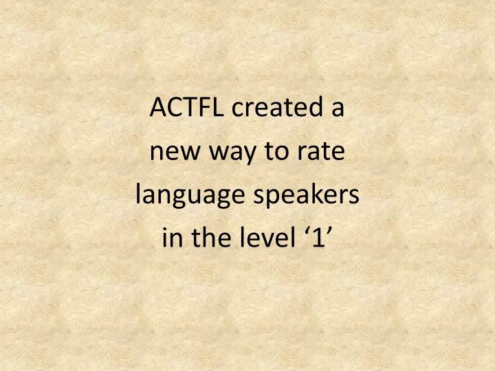 ACTFL created a