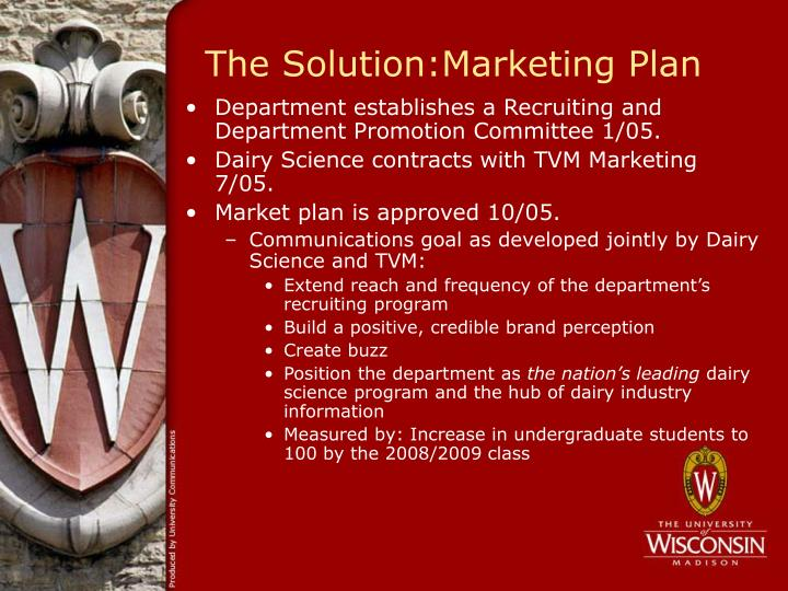 The Solution:Marketing Plan