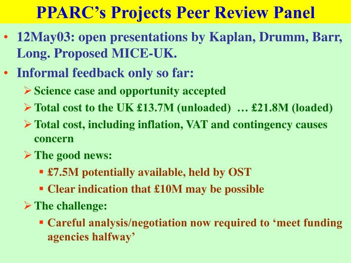 PPARC's Projects Peer Review Panel