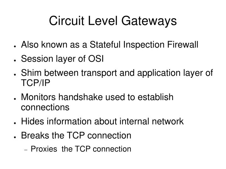 Circuit Level Gateways