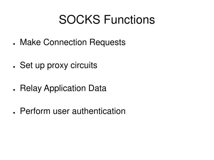 SOCKS Functions