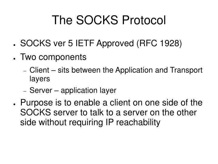The SOCKS Protocol
