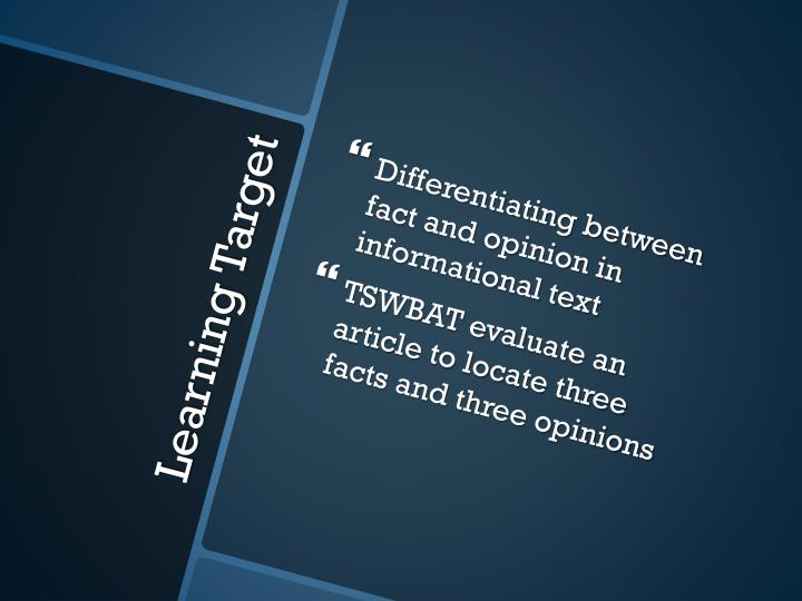 Differentiating between fact and opinion in informational text