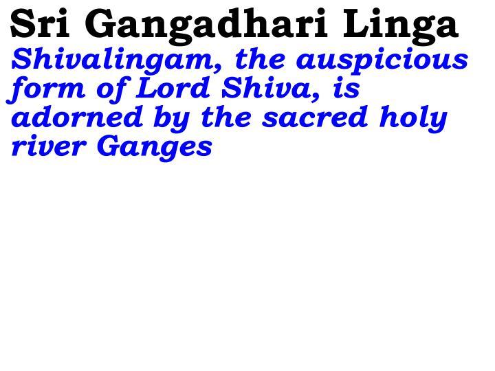 Sri Gangadhari Linga