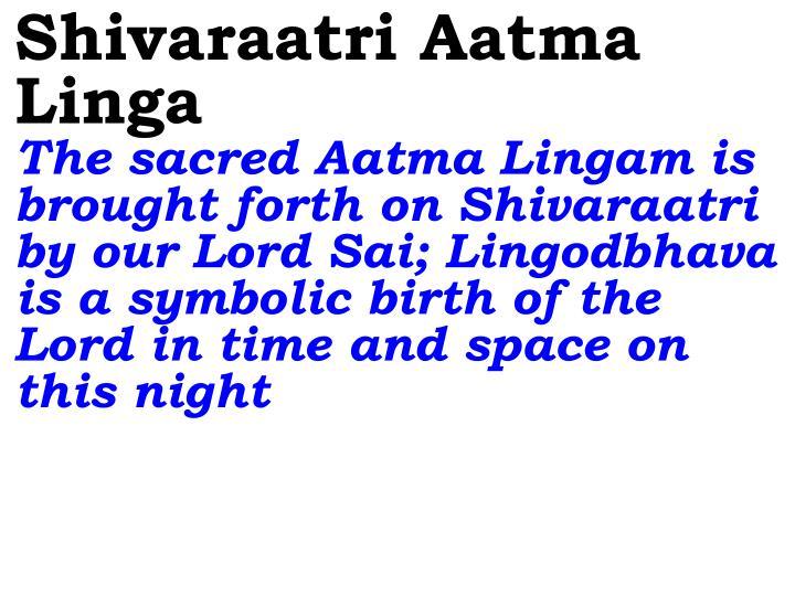 Shivaraatri Aatma Linga