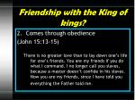 friendship with the king of kings1