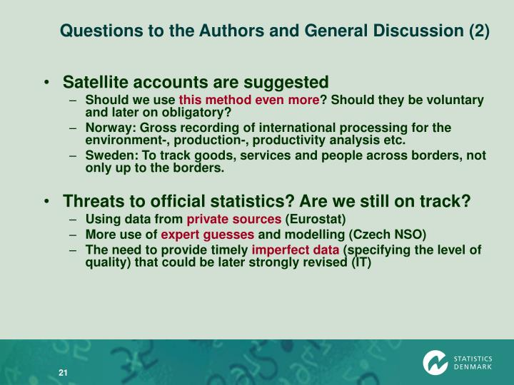 Questions to the Authors and General Discussion (2)