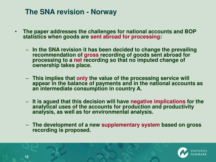 The SNA revision - Norway