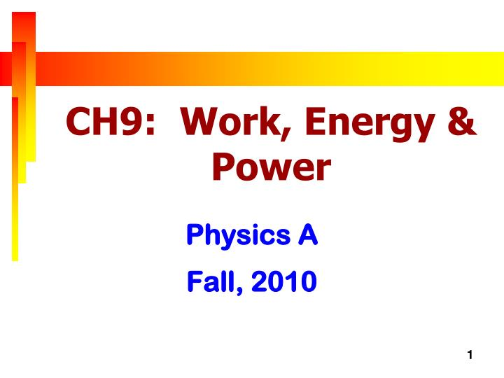 ch9 work energy power