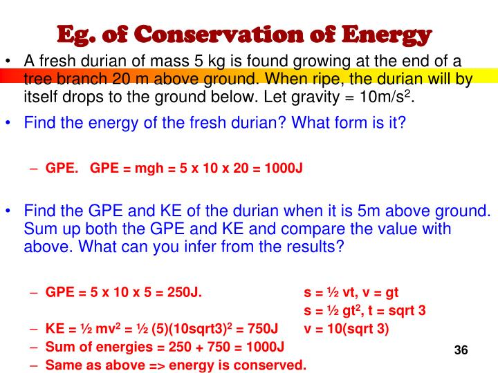 Eg. of Conservation of Energy