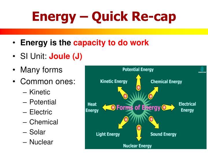 Energy – Quick Re-cap