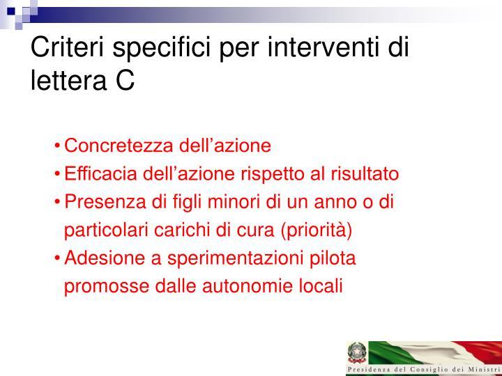 Criteri specifici per interventi di lettera C