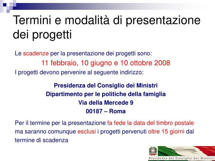Termini e modalità di presentazione dei progetti