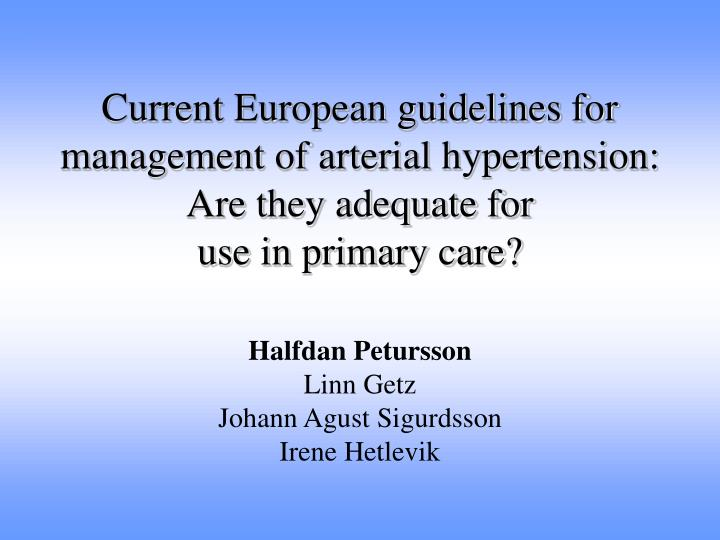 Current European guidelines for management of arterial hypertension: