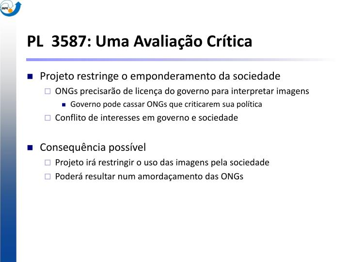 PL  3587: Uma Avaliação Crítica
