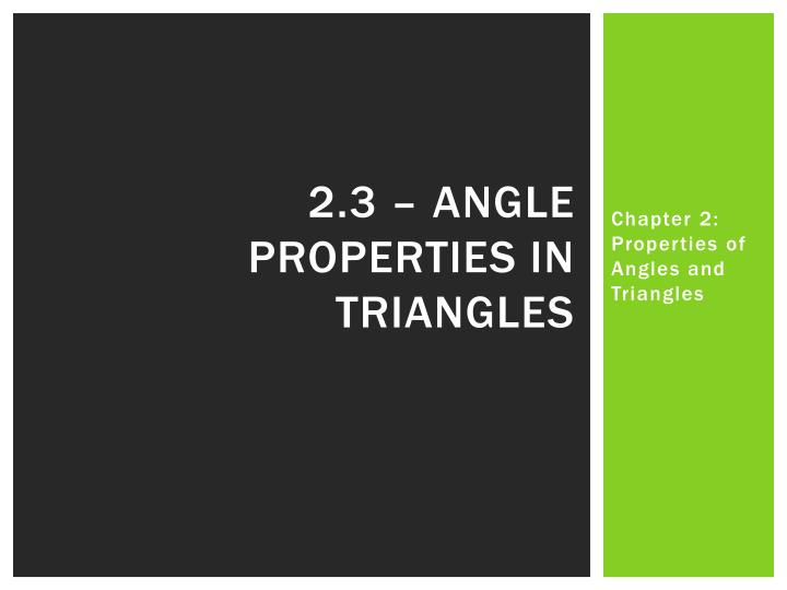 2.3 – Angle properties in triangles