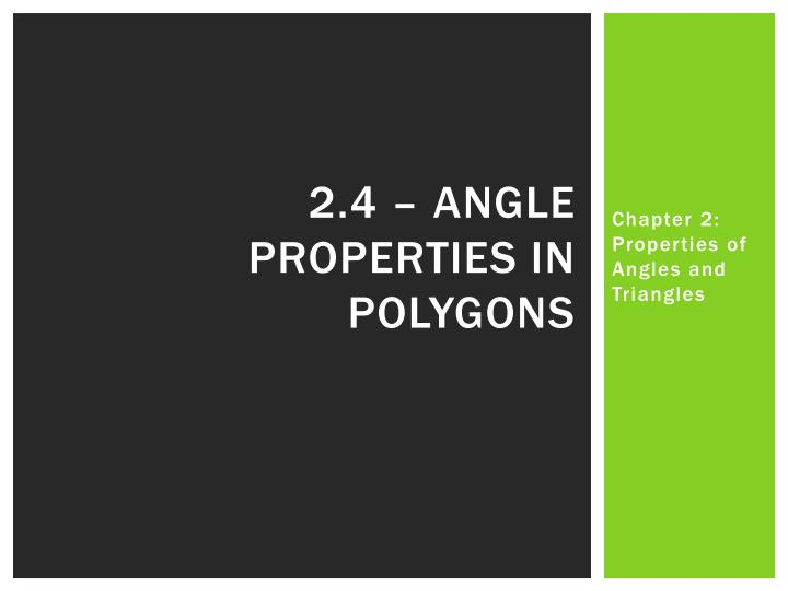2.4 – Angle properties in polygons