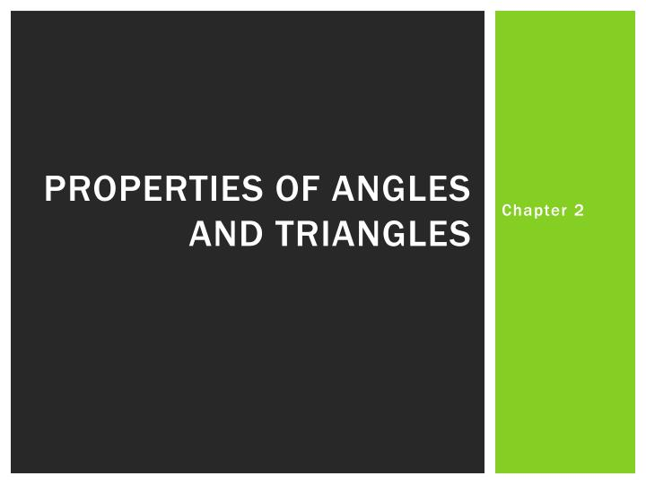 Properties of angles and triangles