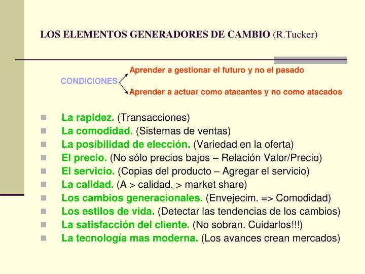 LOS ELEMENTOS GENERADORES DE CAMBIO