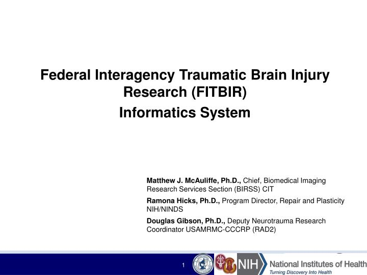 Federal Interagency Traumatic Brain Injury Research (FITBIR)