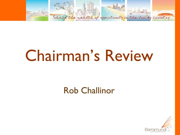 Chairman's Review
