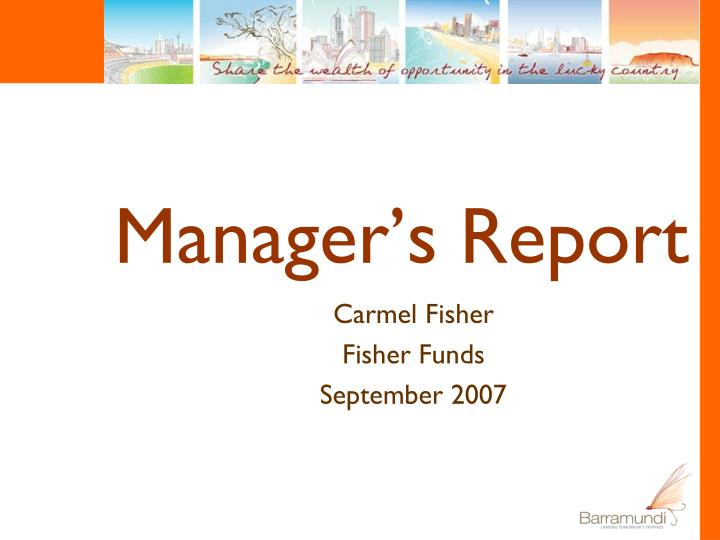 Manager's Report