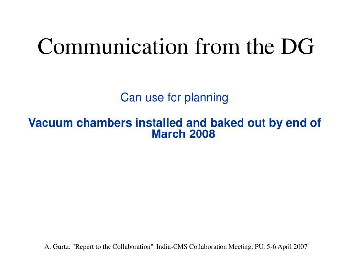 Communication from the DG