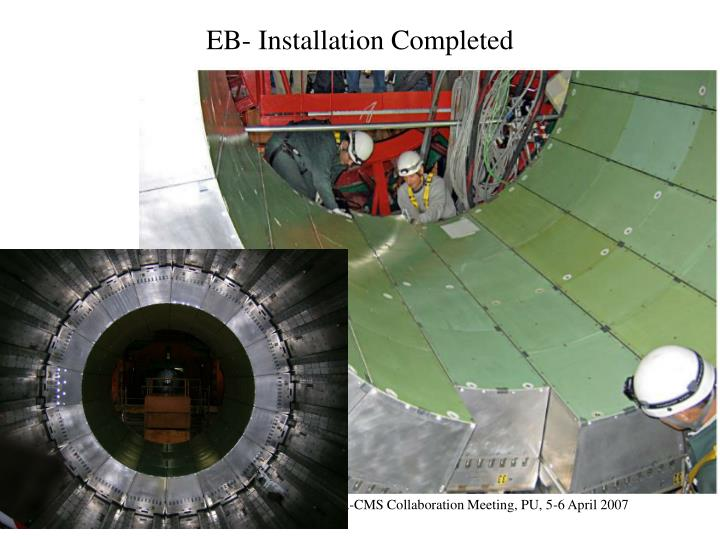 EB- Installation Completed