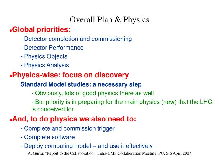 Overall Plan & Physics